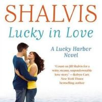 FOREVER Romance Blog Tour Review: Lucky In Love by Jill Shalvis
