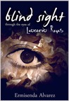Blind Sight Through the Eyes of Leocardo Reyes