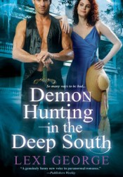 Demon Hunting in the Deep South (Demon Hunting, #2)