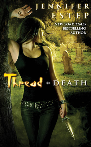 Thread of Death - Jennifer Estep, Elemental Assassin 5.5
