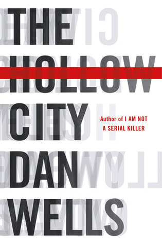 The Hollow City by Dan Wells (2012)