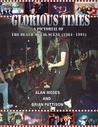 Glorious Times: A pictorial of the death metal scene (1981-1991)