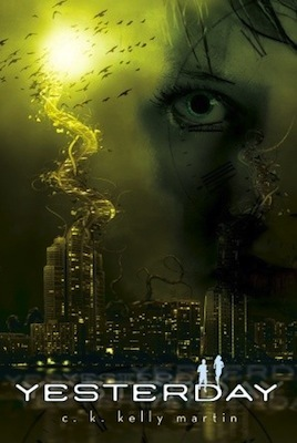 Book cover for Yesterday by C.K. Kelly Martin