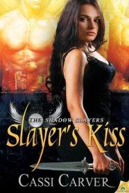 Slayer's Kiss (The Shadow Slayers, #1)