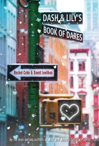 dash and lily's book of dares - rachel cohn and david levithan