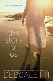 Book cover for The Story of Us by Deb Caletti