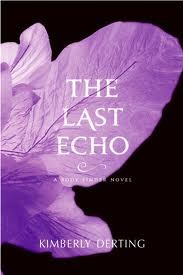 Book cover for The Last Echo by Kimberly Derting