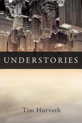 Book Review: Understories by Tim Horvath