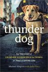Thunder Dog: A Blind Man, His Guide Dog, and the Triumph of Trust at Ground Zero