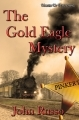 The Gold Eagle Mystery
