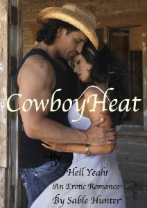 Cowboy Heat by Sable Hunter