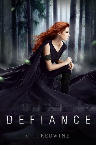 Defiance, CJ Redwine, Fantasy, Fantasy YA, series, Young adult, fantasy, girl, red hair, forest