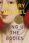 Bring Up the Bodies (Wolf Hall, #2)