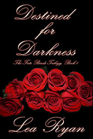 Destined for Darkness by Lea Ryan