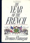 The Year Of The French: A Novel