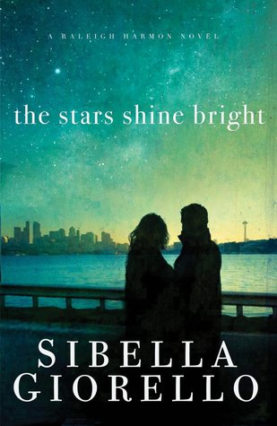 The Stars Shine Bright (Raleigh Harmon, #5)