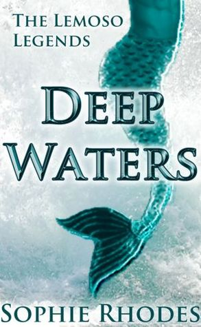 Deep Waters by Sophia Rhodes