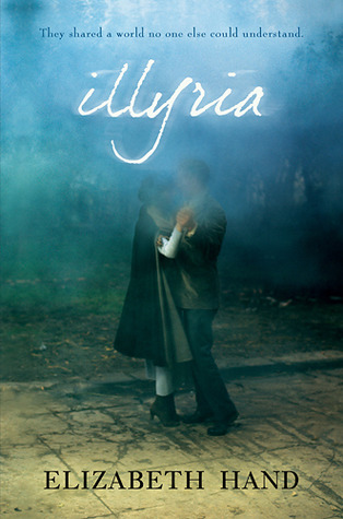 Book cover for Illyria by Elizabeth Hand