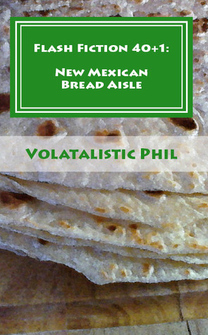 Flash Fiction 40+1 by Volatalistic Phil