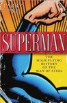 Superman: A Biography