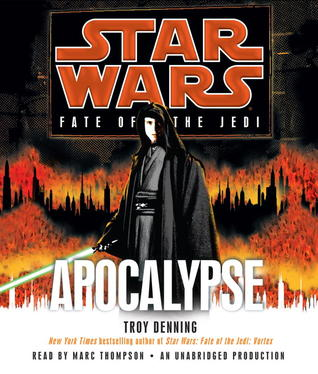 Apocalypse (Fate of the Jedi) by Troy Denning