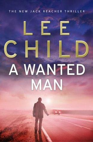 A Wanted Man (Jack Reacher, #17)