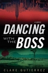Dancing with the Boss