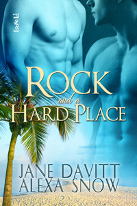 Rock and a Hard Place by Jane Davitt and Alexa Snow