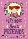 Pea's Book of Best Friends (Pea's Book, #1)