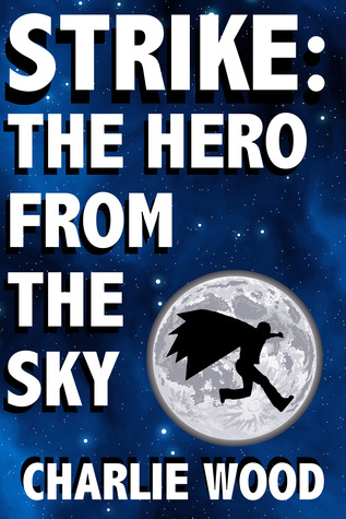 Strike: The Hero From The Sky