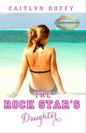 The Rock Star's Daughter (Treadwell Academy, #1)