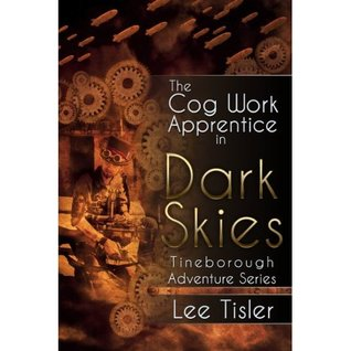 The Cog Work Apprentice in Dark Skies