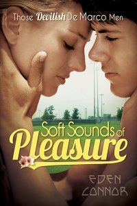 Soft Sounds of Pleasure (De Marco Men #1)
