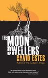 The Moon Dwellers (The Dwellers, #1)