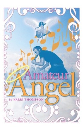BOOK REVIEW: AMATEUR ANGEL BY KARRI THOMPSON