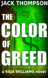 The Color of Greed (Raja Williams, #1)