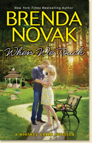 When We Touch (Whiskey Creek Trilogy, #0.5)