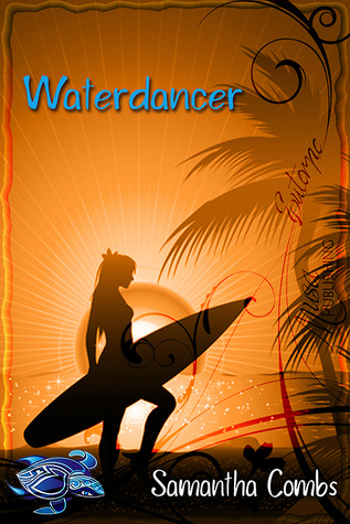 Waterdancer by Samantha Combs