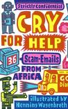 Cry for Help: 36 Scam E-Mails from Africa