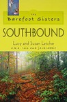 The Barefoot Sisters: Southbound