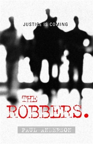 The Robbers by Paul Anderson