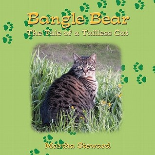 Bangle Bear: The Tale of a Tailless Cat