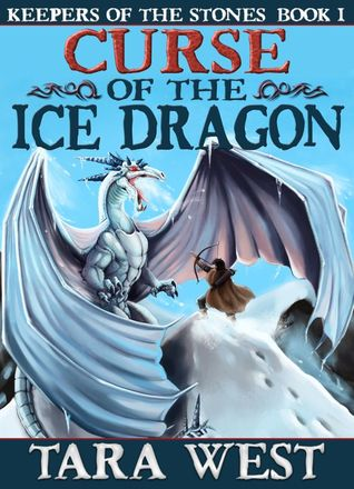 Curse of the Ice Dragon by Tara West