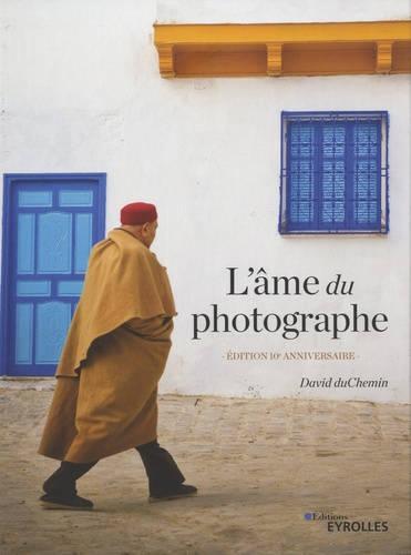 Couverture de L'âme du photographe, édition 10e anniversaire