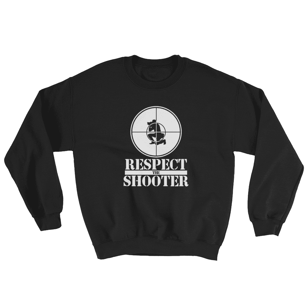 Respect the Shooter Sweatshirt