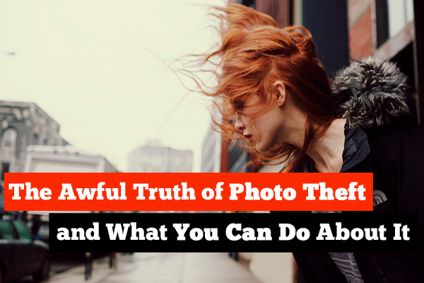 Photo theft happens, but there are ways of minimizing the damage and protecting yourself a little better.