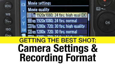 Setting Up Your Camera to Shoot Video
