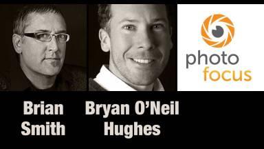 Brian Smith and Bryan O'Neil Hughes — Photofocus Podcast 12/5/13
