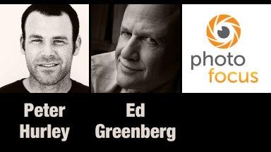 Peter Hurley & Ed Greenberg   Photofocus Podcast 2/25/14