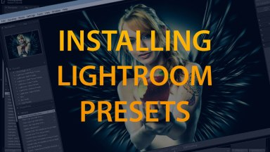 It's Fast and Easy to Install Lightroom Presets